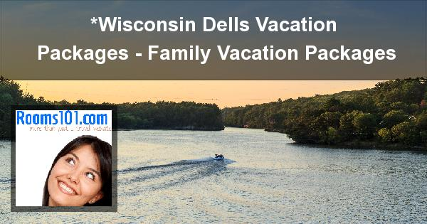 Wisconsin Dells Vacations Delton Grand Resort And Spa Vacation Deals Archives Rooms101